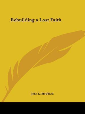 Rebuilding a Lost Faith 1826