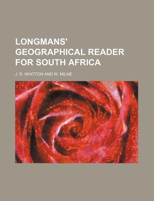 Longmans' geographical reader for South Africa