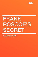 Frank Roscoe's Secre...
