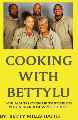 Cooking With Bettylu
