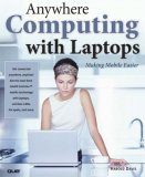 Anywhere Computing with Laptops