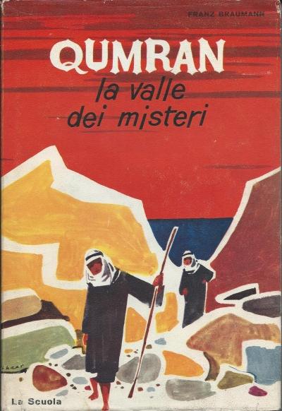 Qumran, la valle dei...