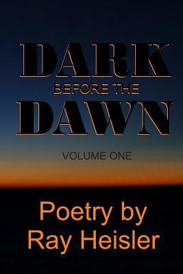 The Dark Before the Dawn