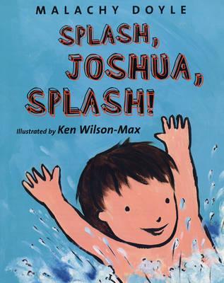 Splash, Joshua, Splash!