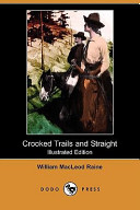 Crooked Trails and S...