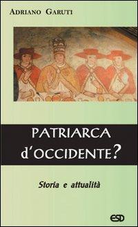 Patriarca d'Occidente?