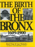 The birth of the Bronx, 1609-1900