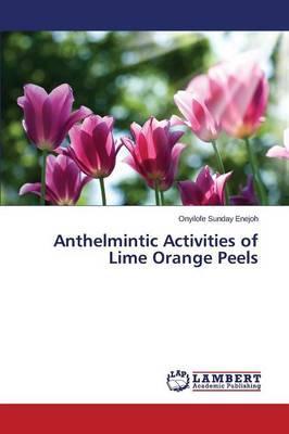 Anthelmintic Activities of Lime Orange Peels