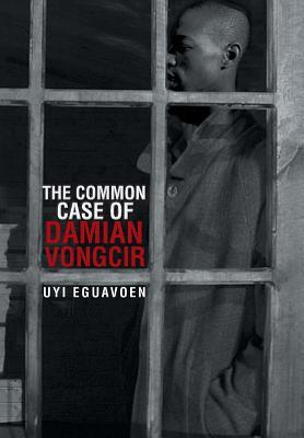 The Common Case of Damian Vongcir