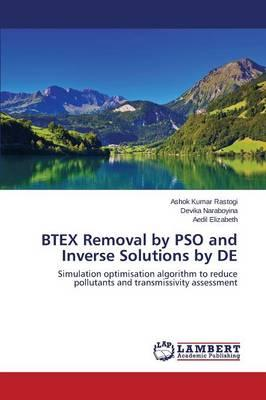 BTEX Removal by PSO and Inverse Solutions by DE