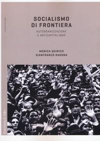 Socialismo di frontiera. Autorganizzazione e anticapitalismo