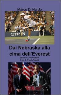 Dal Nebraska alla cima dell'Everest