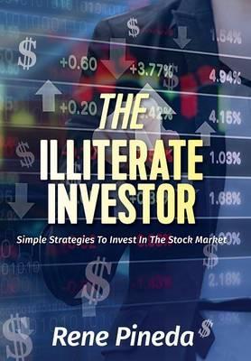 The Illiterate Investor