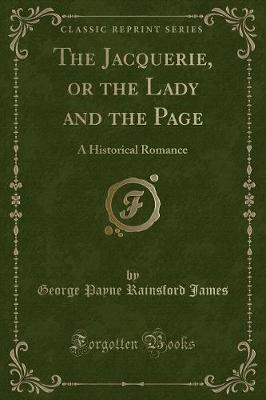 The Jacquerie, or the Lady and the Page