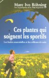 Ces plantes qui soignent les sportifs
