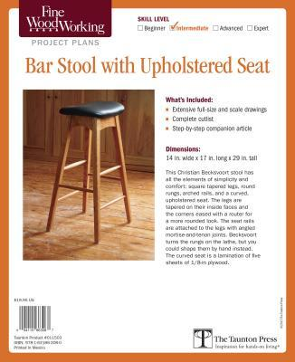 Fine Woodworking Bar Stool With Upholstered Seat Project Plans