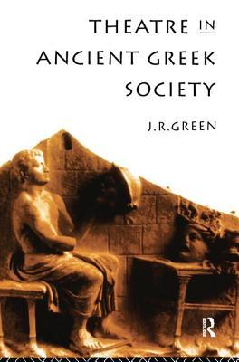 Theatre in Ancient Greek Society