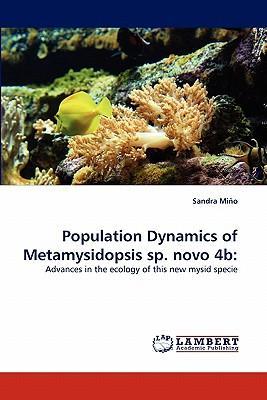 Population Dynamics of Metamysidopsis sp. novo 4b