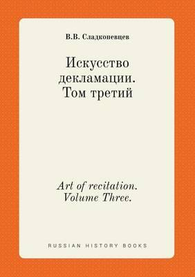 Art of Recitation. Volume Three.