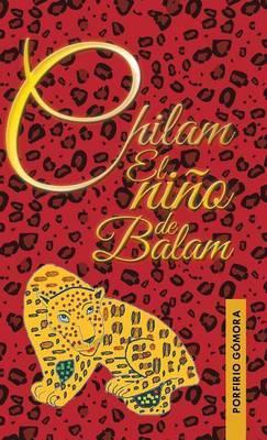 Chilam el niño de Balam