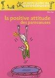 La Positive Attitude...