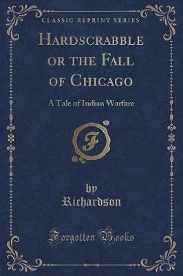 Hardscrabble or the Fall of Chicago