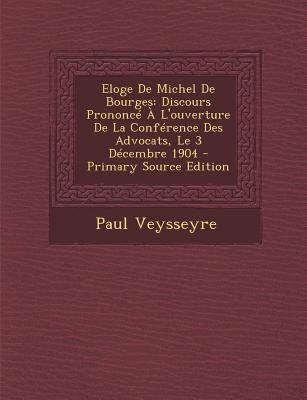 Eloge de Michel de Bourges