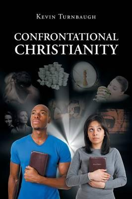 Confrontational Christianity