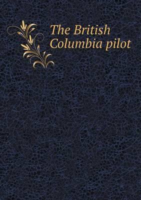 The British Columbia Pilot