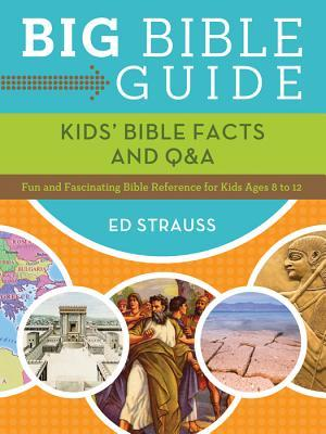 Kids' Bible Facts and Q&A