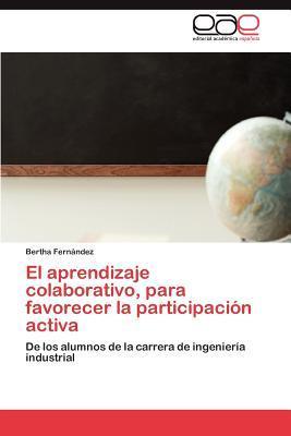 El aprendizaje colaborativo, para favorecer la participación activa