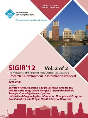 Sigir 12 Proceedings of the International ACM Sigir Conference on Research and Development in Information Retrieval V2