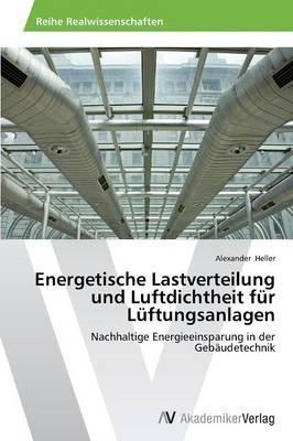 Energetische Lastverteilung und Luftdichtheit für Lüftungsanlagen