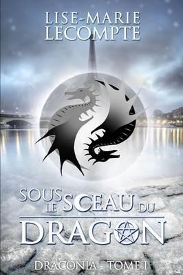 Sous le Sceau du Dragon