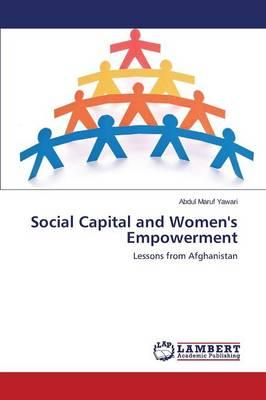 Social Capital and Women's Empowerment