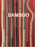 Bamboo. A Material for Landscape Architecture and Garden Design