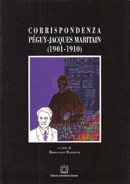 Corrispondenza Péguy-Jacques Maritain (1901-1910)