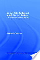 Ibn Abi Tahir Tayfur and Arabic Writerly Culture