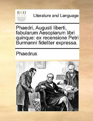 Phaedri, Augusti Lib...