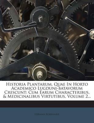 Historia Plantarum, ...