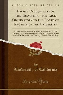 Formal Recognition of the Transfer of the Lick Observatory to the Board of Regents of the University