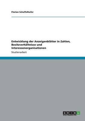 Entwicklung der Anzeigenblätter in Zahlen, Besitzverhältnisse und Interessenorganisationen