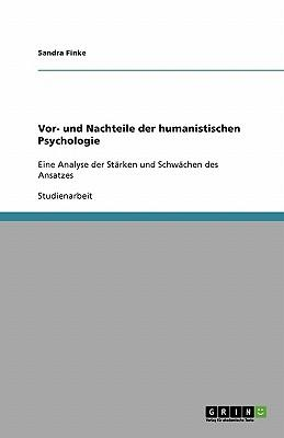 Vor- und Nachteile der humanistischen Psychologie