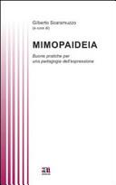 Mimopaideia. Buone pratiche per una pedagogia dell'espressione