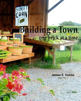 Building a Town, One Brick at a Time