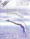 It All Fits Together Winter Quarter Small Group Leader's Guidebook