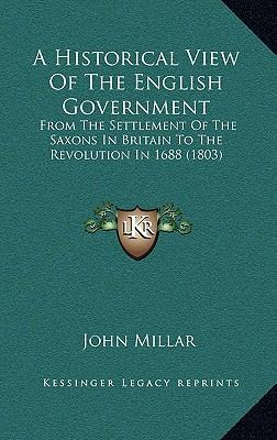 A Historical View of the English Government