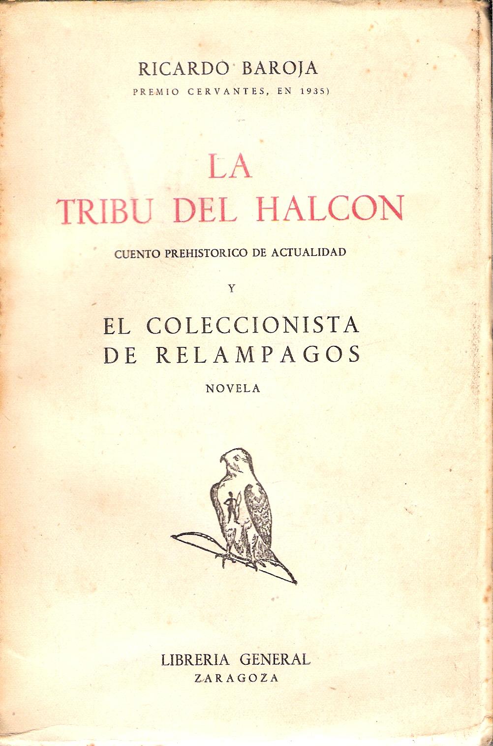 La tribu del Halcón - El coleccionista de relámpagos