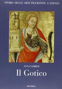 Storia delle arti figurative a Faenza - Vol. 2