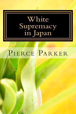 White Supremacy in Japan